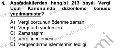 Maliye Bölümü 4. Yarıyıl Vergi Usul Hukuku Dersi 2013 Yılı Bahar Dönemi Ara Sınavı 4. Soru
