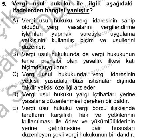 Maliye Bölümü 4. Yarıyıl Vergi Usul Hukuku Dersi 2013 Yılı Bahar Dönemi Ara Sınavı 5. Soru