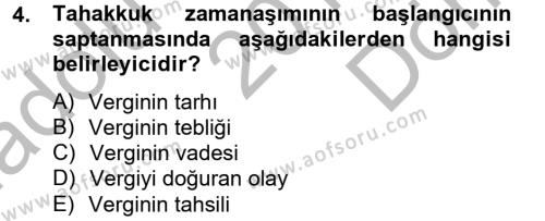 Maliye Bölümü 4. Yarıyıl Vergi Usul Hukuku Dersi 2013 Yılı Bahar Dönemi Dönem Sonu Sınavı 4. Soru