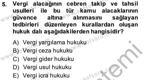 Maliye Bölümü 4. Yarıyıl Vergi Usul Hukuku Dersi 2014 Yılı Bahar Dönemi Ara Sınavı 5. Soru