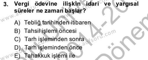 Vergi Usul Hukuku Dersi 2014 - 2015 Yılı (Final) Dönem Sonu Sınav Soruları 3. Soru