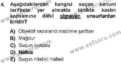 Ceza Hukukuna Giriş Dersi 2012 - 2013 Yılı Tek Ders Sınavı 4. Soru