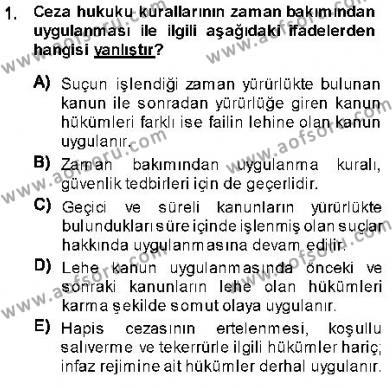Özel Güvenlik ve Koruma Bölümü 3. Yarıyıl Ceza Hukukuna Giriş Dersi 2014 Yılı Güz Dönemi Ara Sınavı 1. Soru