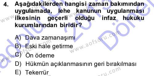 Ceza Hukukuna Giriş Dersi 2013 - 2014 Yılı (Final) Dönem Sonu Sınav Soruları 4. Soru