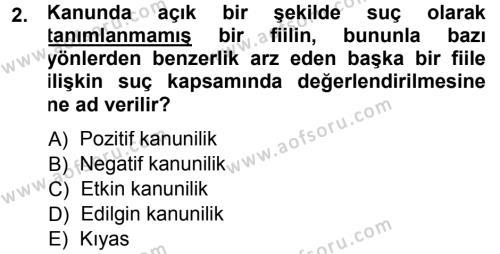 Ceza Hukukuna Giriş Dersi 2013 - 2014 Yılı Tek Ders Sınavı 2. Soru