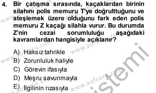 Ceza Hukukuna Giriş Dersi 2014 - 2015 Yılı Dönem Sonu Sınavı 4. Soru