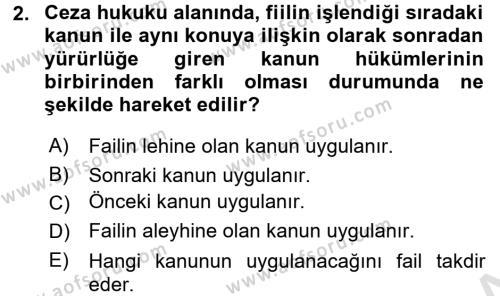 Ceza Hukukuna Giriş Dersi 2017 - 2018 Yılı (Vize) Ara Sınav Soruları 2. Soru