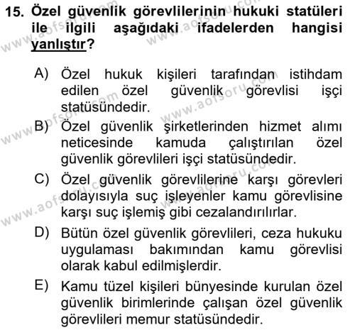 Özel Güvenlik Hukuku 1 Dersi Dönem Sonu Sınavı Deneme Sınav Soruları 15. Soru
