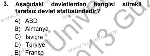 Uluslararası Hukuk 1 Dersi 2012 - 2013 Yılı Ara Sınavı 3. Soru
