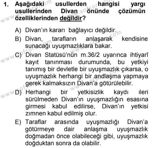 Uluslararası İlişkiler Bölümü 3. Yarıyıl Uluslararası Hukuk I Dersi 2013 Yılı Güz Dönemi Dönem Sonu Sınavı 1. Soru