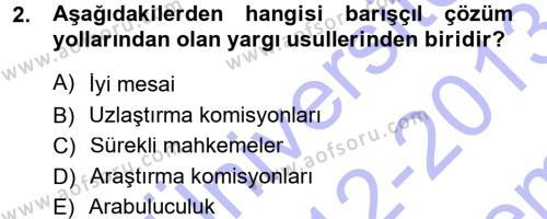 Uluslararası İlişkiler Bölümü 3. Yarıyıl Uluslararası Hukuk I Dersi 2013 Yılı Güz Dönemi Dönem Sonu Sınavı 2. Soru