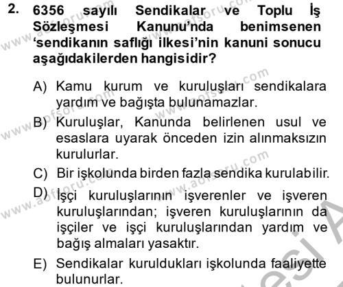 Toplu İş Hukuku Dersi 2014 - 2015 Yılı Ara Sınavı 2. Soru