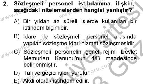 Kamu Yönetimi Bölümü 5. Yarıyıl Kamu Personel Hukuku Dersi 2013 Yılı Güz Dönemi Ara Sınavı 2. Soru