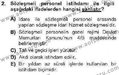 Kamu Yönetimi Bölümü 5. Yarıyıl Kamu Personel Hukuku Dersi 2013 Yılı Güz Dönemi Tek Ders Sınavı 2. Soru