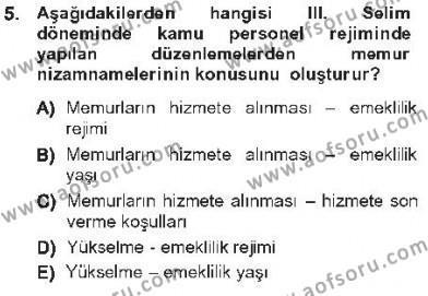 Kamu Yönetimi Bölümü 5. Yarıyıl Kamu Personel Hukuku Dersi 2013 Yılı Güz Dönemi Tek Ders Sınavı 5. Soru