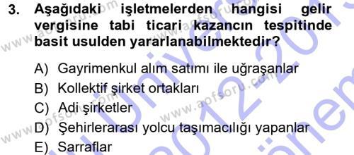 Maliye Bölümü 5. Yarıyıl Özel Vergi Hukuku I Dersi 2013 Yılı Güz Dönemi Dönem Sonu Sınavı 3. Soru