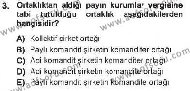 Maliye Bölümü 5. Yarıyıl Özel Vergi Hukuku I Dersi 2013 Yılı Güz Dönemi Tek Ders Sınavı 3. Soru