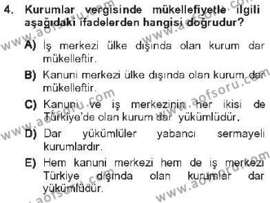 Maliye Bölümü 5. Yarıyıl Özel Vergi Hukuku I Dersi 2013 Yılı Güz Dönemi Tek Ders Sınavı 4. Soru