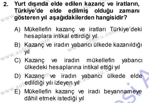 Maliye Bölümü 5. Yarıyıl Özel Vergi Hukuku I Dersi 2014 Yılı Güz Dönemi Ara Sınavı 2. Soru