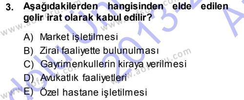 Maliye Bölümü 5. Yarıyıl Özel Vergi Hukuku I Dersi 2014 Yılı Güz Dönemi Ara Sınavı 3. Soru