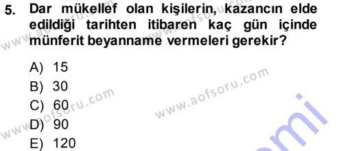 Maliye Bölümü 5. Yarıyıl Özel Vergi Hukuku I Dersi 2014 Yılı Güz Dönemi Ara Sınavı 5. Soru