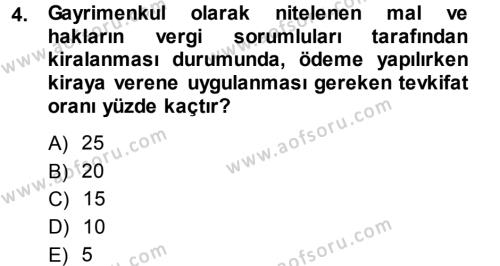 Maliye Bölümü 5. Yarıyıl Özel Vergi Hukuku I Dersi 2014 Yılı Güz Dönemi Dönem Sonu Sınavı 4. Soru