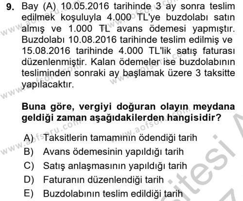 Özel Vergi Hukuku 2 Dersi 2016 - 2017 Yılı (Vize) Ara Sınav Soruları 9. Soru