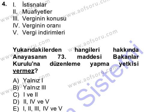 Vergi Hukuku Dersi 2013 - 2014 Yılı (Vize) Ara Sınav Soruları 4. Soru