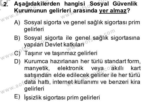 Sosyal Hizmet Bölümü 4. Yarıyıl Sosyal Güvenlik Hukuku Dersi 2014 Yılı Bahar Dönemi Ara Sınavı 2. Soru