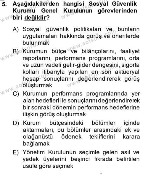 Sosyal Hizmet Bölümü 4. Yarıyıl Sosyal Güvenlik Hukuku Dersi 2015 Yılı Bahar Dönemi Ara Sınavı 5. Soru