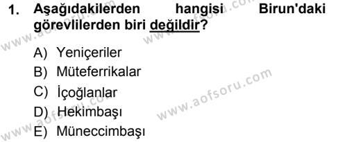 Kamu Yönetimi Bölümü 7. Yarıyıl Türk İdare Tarihi Dersi 2013 Yılı Güz Dönemi Ara Sınavı 1. Soru