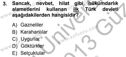 Kamu Yönetimi Bölümü 7. Yarıyıl Türk İdare Tarihi Dersi 2013 Yılı Güz Dönemi Ara Sınavı 3. Soru