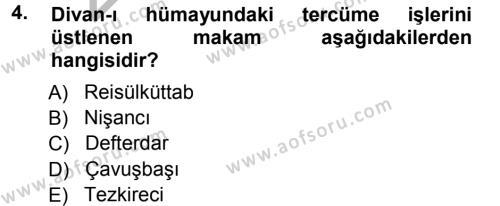Türk İdare Tarihi Dersi 2012 - 2013 Yılı (Vize) Ara Sınav Soruları 4. Soru