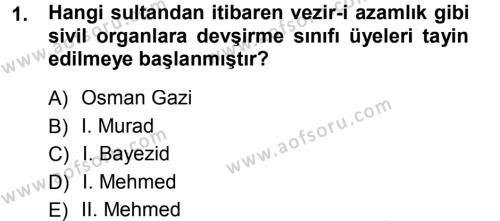 Kamu Yönetimi Bölümü 7. Yarıyıl Türk İdare Tarihi Dersi 2013 Yılı Güz Dönemi Dönem Sonu Sınavı 1. Soru