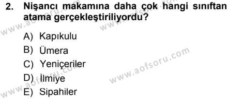 Türk İdare Tarihi Dersi 2012 - 2013 Yılı (Final) Dönem Sonu Sınav Soruları 2. Soru