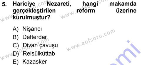 Kamu Yönetimi Bölümü 7. Yarıyıl Türk İdare Tarihi Dersi 2013 Yılı Güz Dönemi Dönem Sonu Sınavı 5. Soru