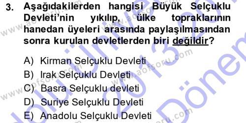Türk İdare Tarihi Dersi 2013 - 2014 Yılı Dönem Sonu Sınavı 3. Soru