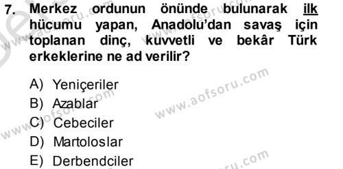 Türk İdare Tarihi Dersi Tek Ders Sınavı Deneme Sınav Soruları 7. Soru