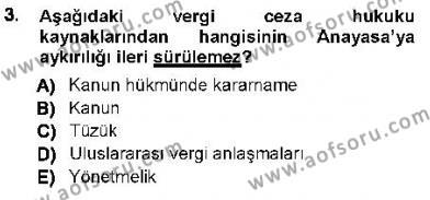 Vergi Ceza Hukuku Dersi 2012 - 2013 Yılı Ara Sınavı 3. Soru