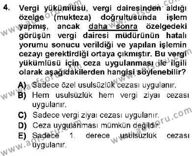 Maliye Bölümü 7. Yarıyıl Vergi Ceza Hukuku Dersi 2013 Yılı Güz Dönemi Ara Sınavı 4. Soru