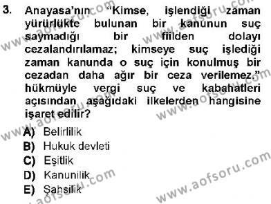 Maliye Bölümü 7. Yarıyıl Vergi Ceza Hukuku Dersi 2013 Yılı Güz Dönemi Dönem Sonu Sınavı 3. Soru