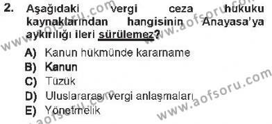 Maliye Bölümü 7. Yarıyıl Vergi Ceza Hukuku Dersi 2013 Yılı Güz Dönemi Tek Ders Sınavı 2. Soru