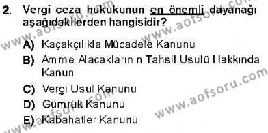 Maliye Bölümü 7. Yarıyıl Vergi Ceza Hukuku Dersi 2014 Yılı Güz Dönemi Ara Sınavı 2. Soru