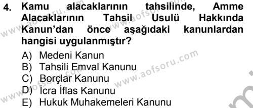 Maliye Bölümü 7. Yarıyıl Vergi İcra Hukuku Dersi 2013 Yılı Güz Dönemi Ara Sınavı 4. Soru
