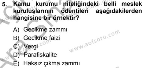 Maliye Bölümü 7. Yarıyıl Vergi İcra Hukuku Dersi 2013 Yılı Güz Dönemi Ara Sınavı 5. Soru