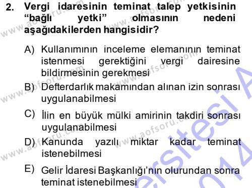 Maliye Bölümü 7. Yarıyıl Vergi İcra Hukuku Dersi 2014 Yılı Güz Dönemi Dönem Sonu Sınavı 2. Soru