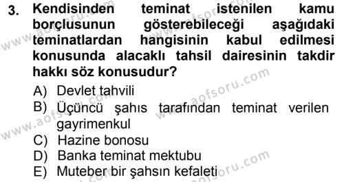 Maliye Bölümü 7. Yarıyıl Vergi İcra Hukuku Dersi 2014 Yılı Güz Dönemi Tek Ders Sınavı 3. Soru