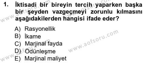 Kültürel Miras ve Turizm Bölümü 1. Yarıyıl İktisada Giriş Dersi 2013 Yılı Güz Dönemi Dönem Sonu Sınavı 1. Soru