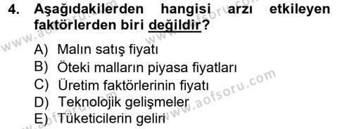 Kültürel Miras ve Turizm Bölümü 1. Yarıyıl İktisada Giriş Dersi 2013 Yılı Güz Dönemi Dönem Sonu Sınavı 4. Soru