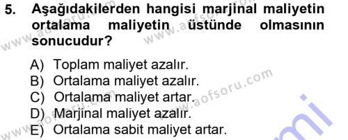 Kültürel Miras ve Turizm Bölümü 1. Yarıyıl İktisada Giriş Dersi 2013 Yılı Güz Dönemi Dönem Sonu Sınavı 5. Soru